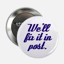 Fix it in Post Button (100 pack)