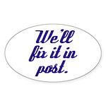 Fix it in Post Oval Sticker