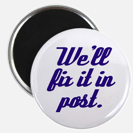 Fix it in Post Refrigerator Magnet