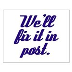 Fix it in Post Small Poster