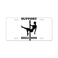 Support Single Moms Aluminum License Plate