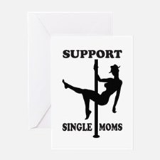 Support Single Moms Greeting Card