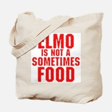 Elmo is not a sometimes food Tote Bag