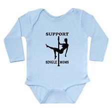 Support Single Moms Long Sleeve Infant Bodysuit