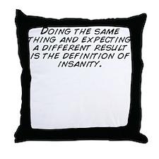 Unique Insanity Throw Pillow