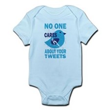 No One Cares About Your Tweets Infant Bodysuit