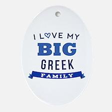 I Love My Big Greek Family Ornament (Oval)