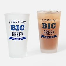 I Love My Big Greek Family Drinking Glass