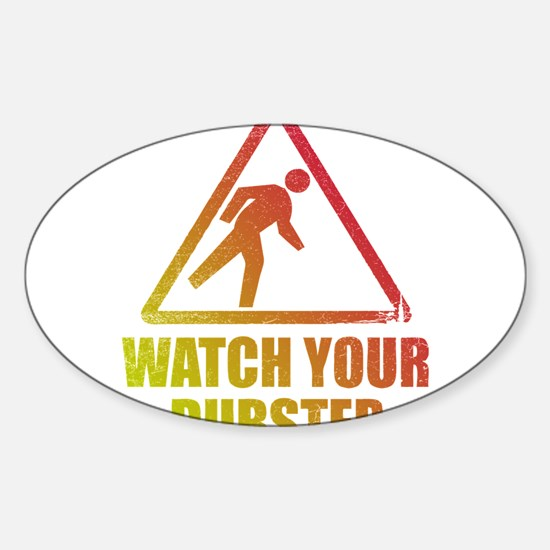 Watch Your Dubstep Sticker (Oval)