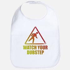 Watch Your Dubstep Bib