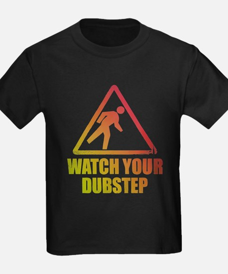 Watch Your Dubstep T