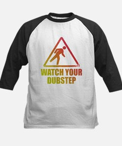 Watch Your Dubstep Tee