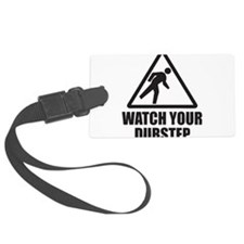 Watch Your Dubstep Luggage Tag