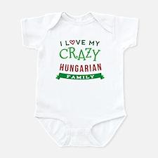 I Love My Crazy Hungarian Family Infant Bodysuit