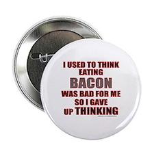 """EATING BACON 2.25"""" Button"""