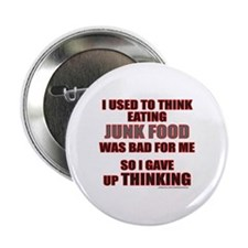 "EATING JUNK FOOD 2.25"" Button"