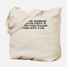 Funny The truth hurts Tote Bag