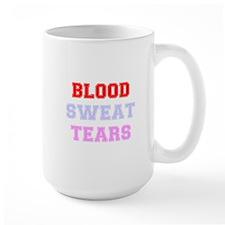 BLOOD SWEAT TEARS Mug