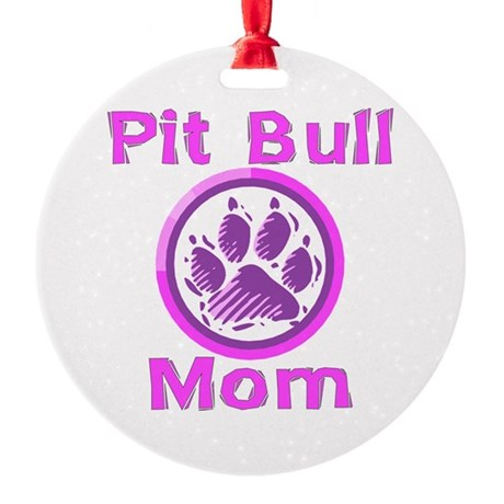 Pit Bull Mom Round Ornament