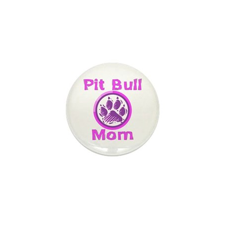 Pit Bull Mom Mini Button (10 pack)