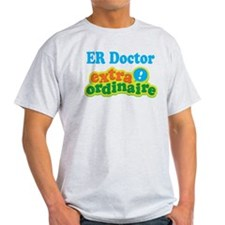 ER Doctor Extraordinaire T-Shirt
