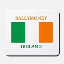Ballymoney Ireland Mousepad