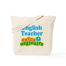 English Teacher Extraordinaire Tote Bag