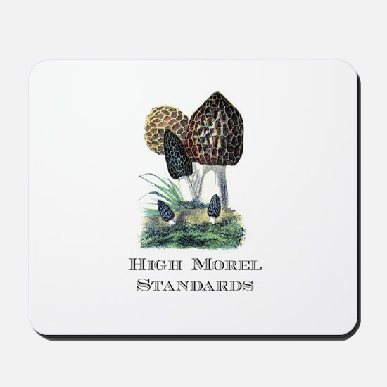 High Morel Standards Mousepad