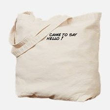 Cute Says hello Tote Bag