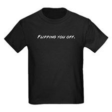 Flipping you off. T-Shirt