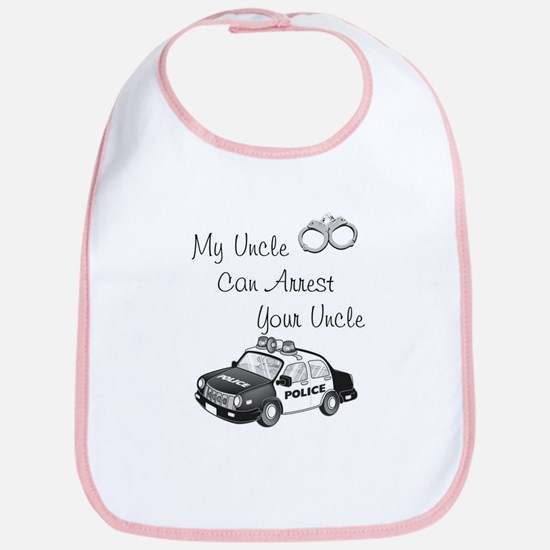 My uncle can arrest your uncle, with squad car Bib