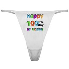 Happy 100th Day of School Classic Thong