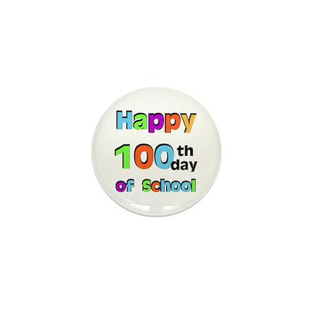 Happy 100th Day of School Mini Button