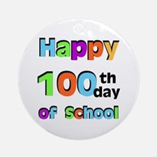 Happy 100th Day of School Ornament (Round)