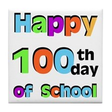 Happy 100th Day of School Tile Coaster