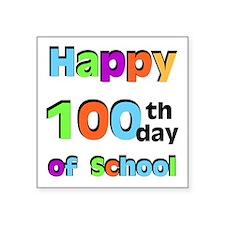 """Happy 100th Day of School Square Sticker 3"""" x 3"""""""