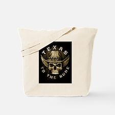 Texas to the bone Tote Bag
