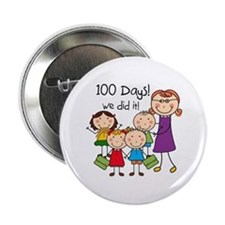 "Kids and Female Teacher 100 Days 2.25"" Button"