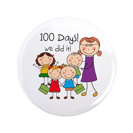 "Kids and Female Teacher 100 Days 3.5"" Button"
