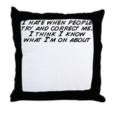 Unique People know me Throw Pillow