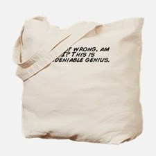 Funny I am never wrong Tote Bag