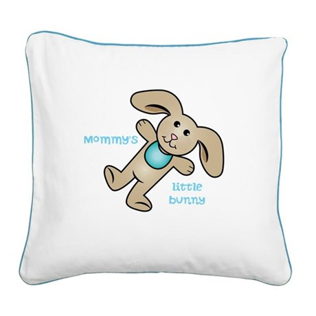 Blue,Mommys little bunny/ Square Canvas Pillow