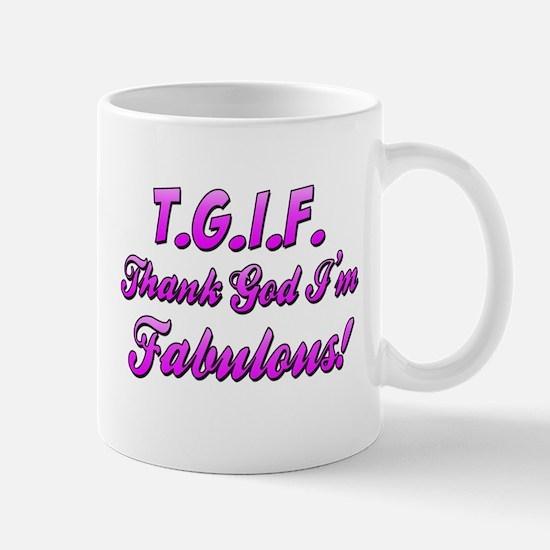 Thank God I'm Fabulous Mug