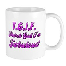 Thank God I'm Fabulous Coffee Mug