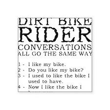 Dirt Bike Rider Conversations Funny T-Shirt Square