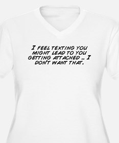 Don%27t want to hurt you T-Shirt