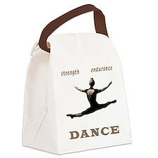 Strength, Endurance, Dance Canvas Lunch Bag