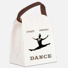 Strength, Endurance, Dance Canvas Lunch Bag