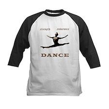 Strength, Endurance, Dance Tee