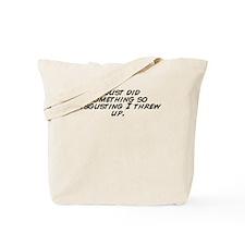 Cool Just did Tote Bag